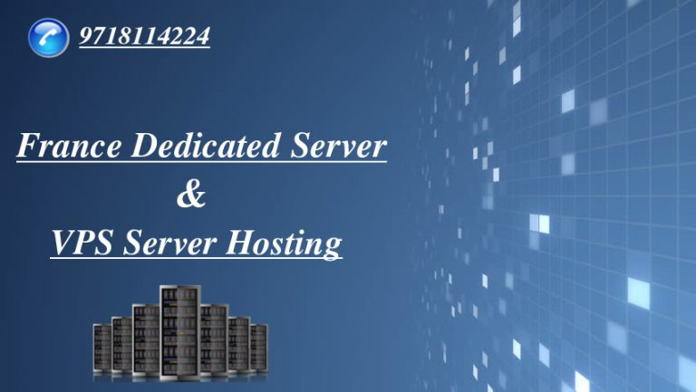 France Dedicated Server – Reliable France VPS Hosting Plans