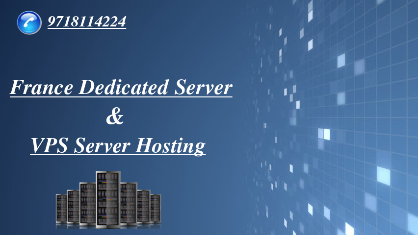 France Dedicated Server and VPS