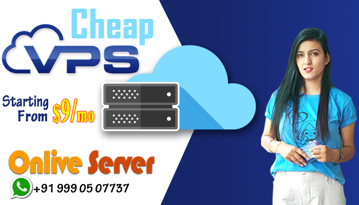 Cheap Cloud VPS By Onlive Server To Reach the Business Goals Soon