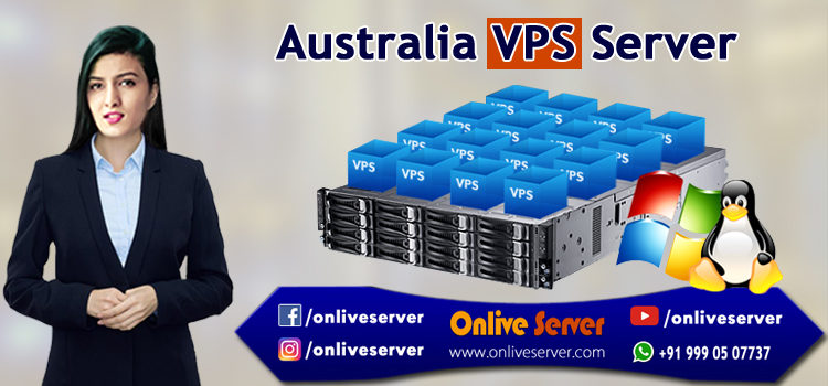 Important Points about Australia VPS Server Hosting Solutions - Onlive Server