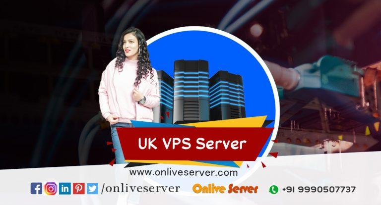 Why Should I Consider UK VPS Hosting – Lets Know